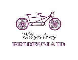 Will You Be My Bridesmaid Card - Bike