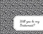 DIY Will you be my bridesmaid? Card - Petals