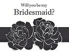 DIY Will you be my bridesmaid? Card - Flowers Band